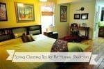 Spring Cleaning Tips for Your Pet Household: Bedroom
