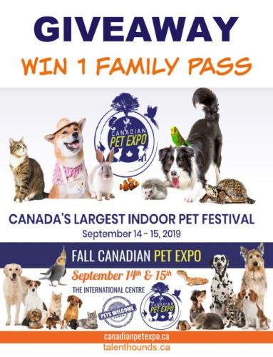 WIN a Family Pass in our Fall 2019 Canadian Pet Expo Giveaway
